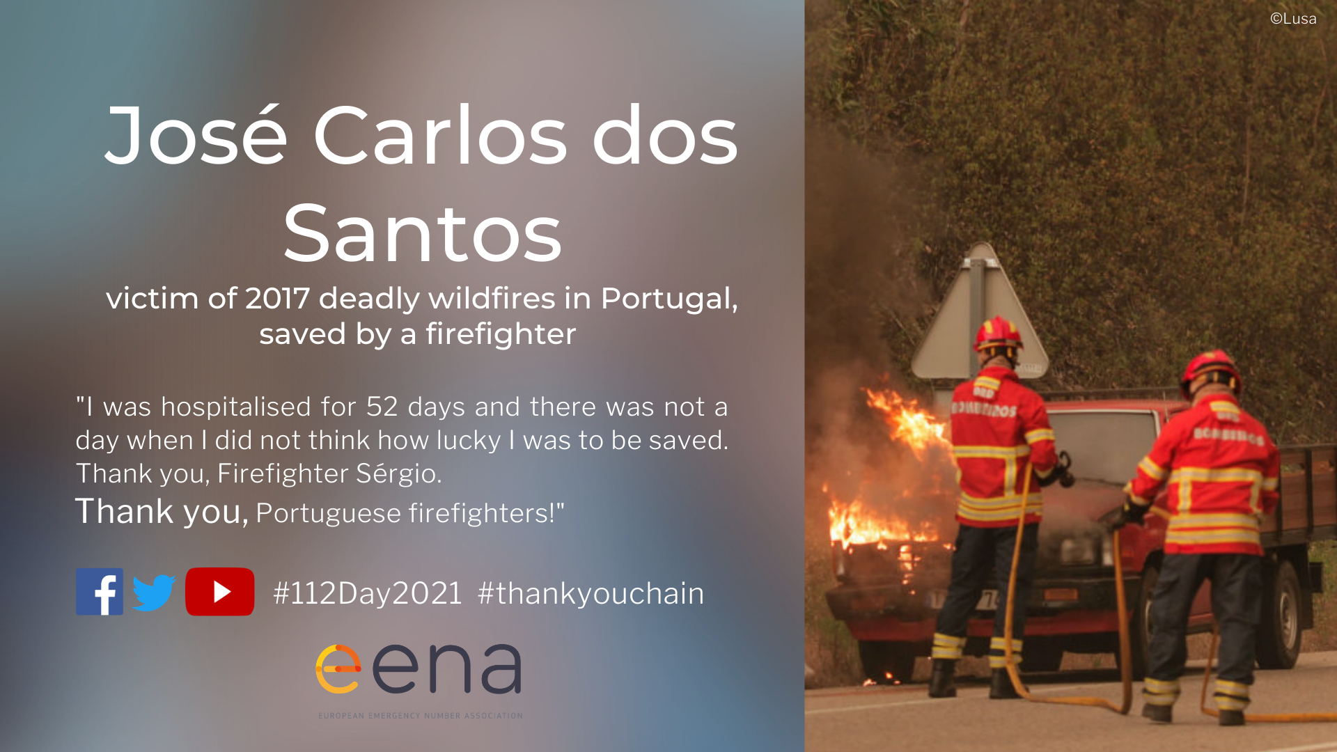José Carlos dos Santos thanks the firefighter who saved his life